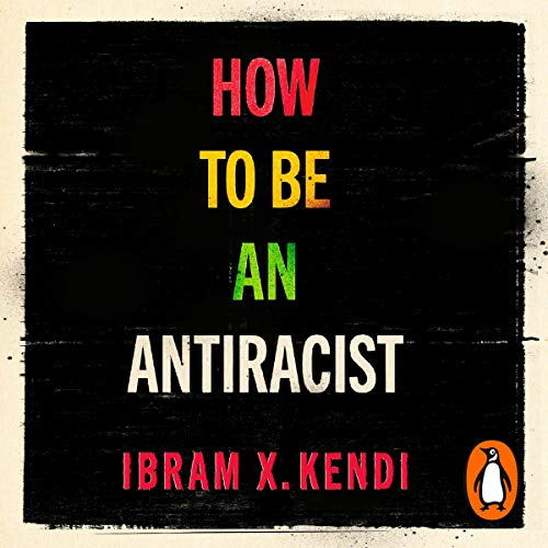 cover for how to be an antiracis by abram x kendi